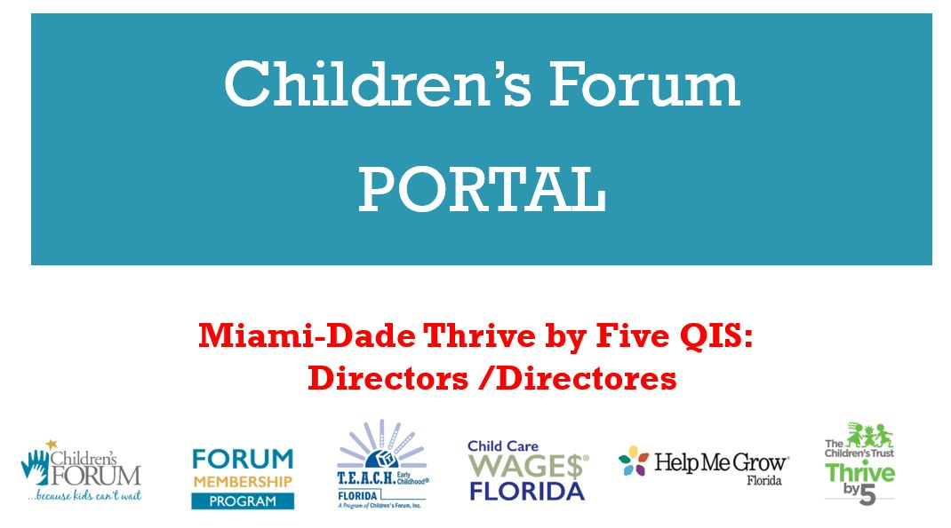 Miami-Dade Thrive by Five QIS Programs: Directors