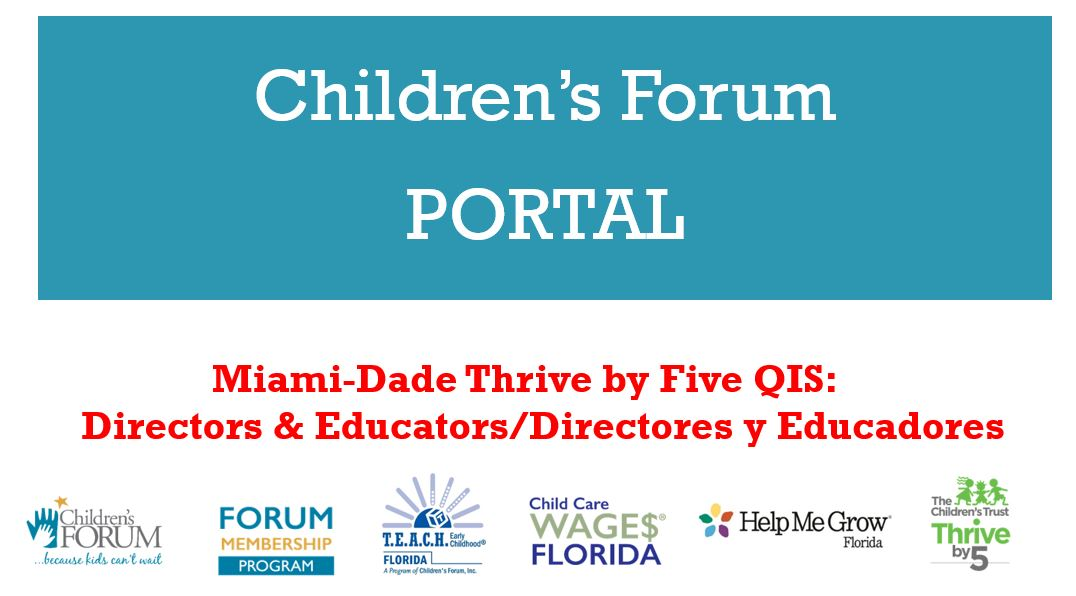 Miami-DadeThrive by Five QIS Programs: Directors and Educators
